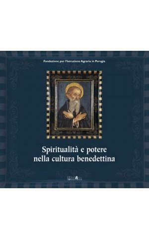 Spiritualità e potere nella cultura benedettina