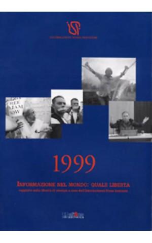 1999 Informazione nel mondo: quale libertà?