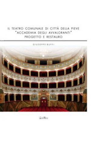 """Il teatro comunale di Città della Pieve """"Accademia degli Avvaloranti"""""""