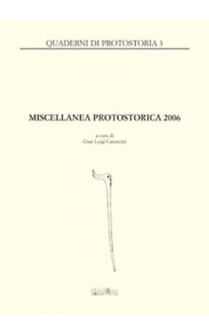 Miscellanea protostorica 2006