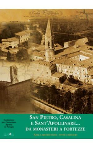San Pietro, Casalina e Sant'Apollinare:  da monasteri a fortezze