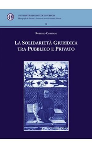 La solidarietà giuridica tra pubblico e privato