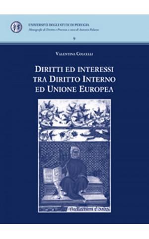 Diritti ed interessi tra diritto interno ed Unione Europea