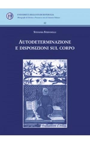 Autodeterminazione e disposizioni sul corpo