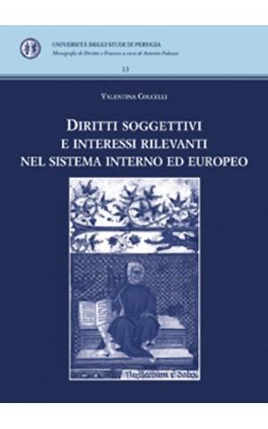 Diritti soggettivi e interessi rilevanti nel sistema interno ed europeo