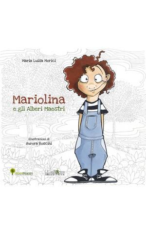 Mariolina e gli Alberi Maestri