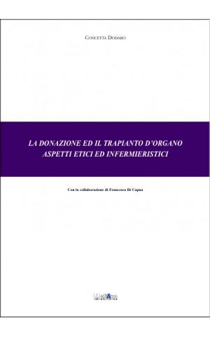 Donazione e trapianto d'organo. Aspetti etici ed infermieristici